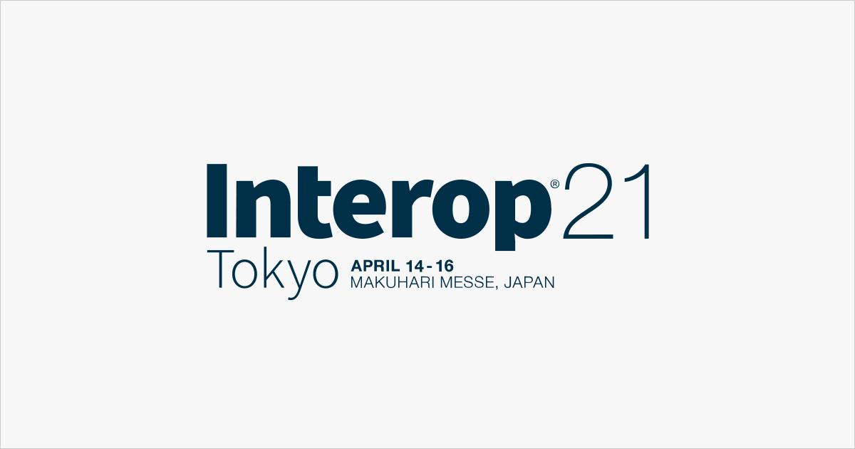 Interop Tokyo 2021